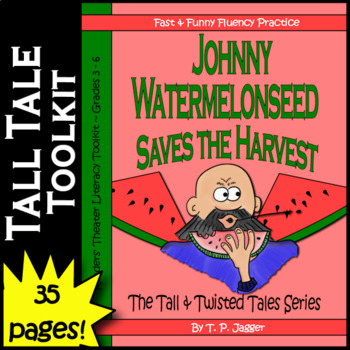 Twisted Johnny Appleseed Readers' Theater Tall Tales-Johnny Watermelonseed