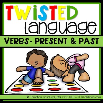 Verbs Present & Past Tense: Twisted Language