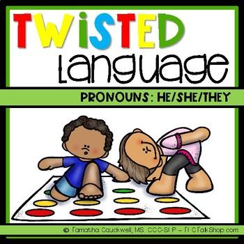 Pronouns: Twisted Language