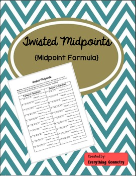 Twisted Midpoint Formula