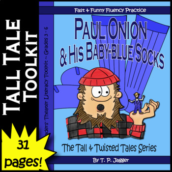 Twisted Paul Bunyan Readers' Theater Tall Tales-Paul Onion-Grades 3-6