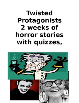 Twisted Protagonists 4 Horror Stories with Quizzes, Vocab and Test  Answer Key