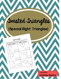 Twisted Special Right Triangles