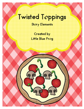 Twisted Toppings--story elements