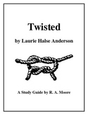 """Twisted"" by Laurie Halse Anderson: A Study Guide"