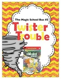 Twister Trouble: The Magic School Bus #5 Novel Study