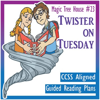 Twister on Tuesday Guided Reading Plans CCSS