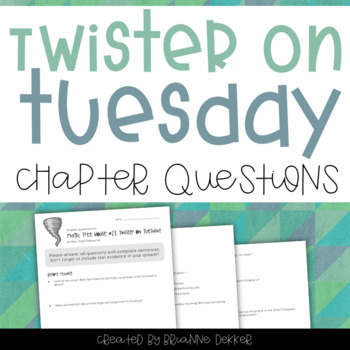 Twister on Tuesday (Magic Tree House) Chapter Questions
