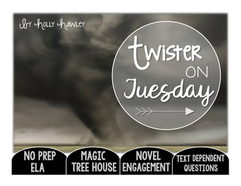 Twister on Tuesday Text Dependent Questions