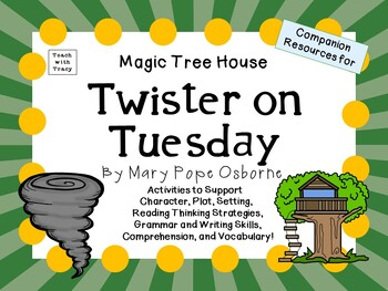 Twister on Tuesday by Mary Pope Osborne:  A Complete Liter