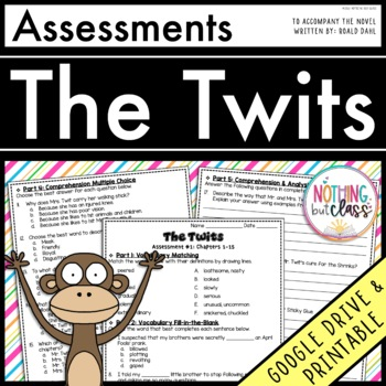 The Twits: Tests, Quizzes, Assessments