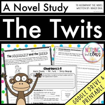 The Twits Novel Study Unit: comprehension, vocabulary, act
