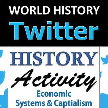 Twitter Group Activity - World History - Adam Smith & Capitalism