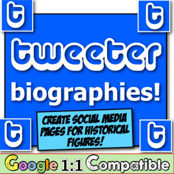 Tweeter Page Biographies!  Students create Tweeter pages f