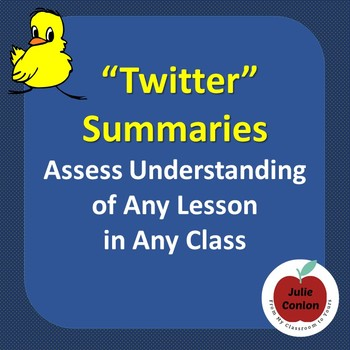Twitter Summaries - Assess Understanding in Any Lesson!
