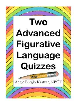 Two Advanced Figurative Language Quizzes