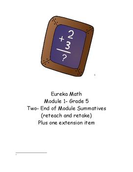 Three Alternative End of Module Tests- Eureka (Engage New York) Module 1 Grade 5