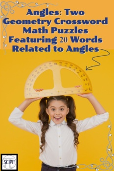 Angles - Two Crossword Puzzles that Feature 20 Words Related to Angles