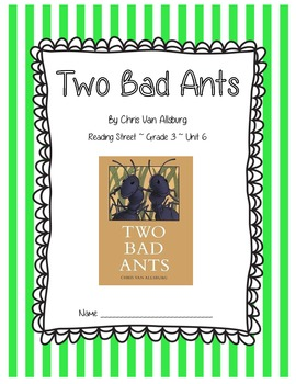 Two Bad Ants CCSS Comprehension Booklet REading Street Unit 6