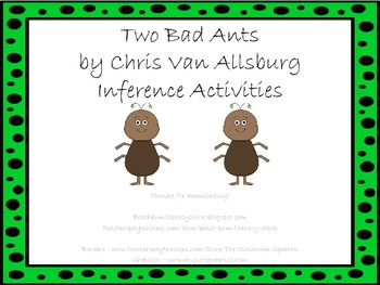 Two Bad Ants - Inference Activities