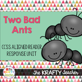 Two Bad Ants Reader Response CCSS Aligned, Sub Plans,
