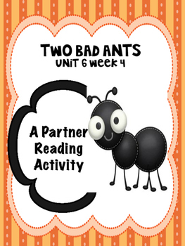 Two Bad Ants  Reading Street 3rd grade Partner Read centers group work