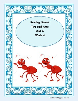 Two Bad Ants-Reading Street