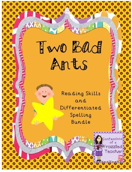 Two Bad Ants Reading and Spelling Bundle (Scott Foresman Reading Street)