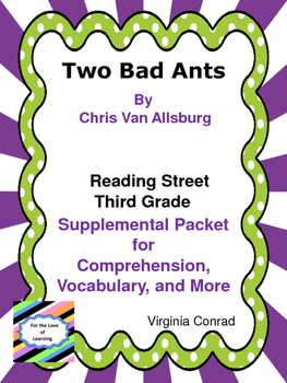 Two Bad Ants--Supplemental Packet--Reading Street Third Grade