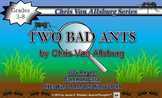 Two Bad Ants by Chris Van Allsburg Novel Study and Activities