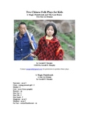 Two Chinese Folk Plays for Kids