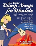 Two Chord Camp Songs for Ukulele