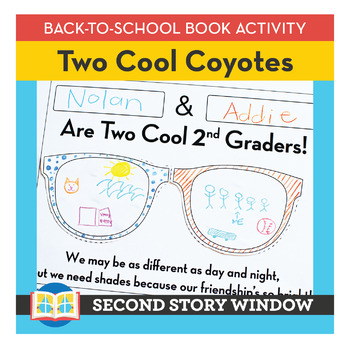 Two Cool Coyotes • Back to School Book Companion Activity • 1st Day of School
