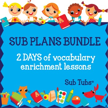 Sub Plans for Two Days/Grade 3: Vocabulary Sub Tubs®