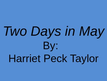 Two Days In May - Powerpoint Review