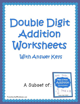 Double Digit Addition Worksheets with Answer Keys