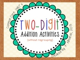 Two-Digit Addition Activities for Common Core 1.NBT.4