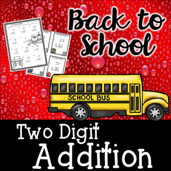 Two Digit Addition - Back To School