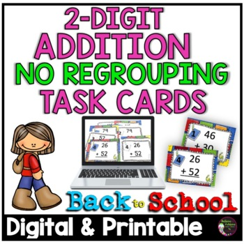 Two-Digit Addition NO regrouping task cards (Back to School  theme)