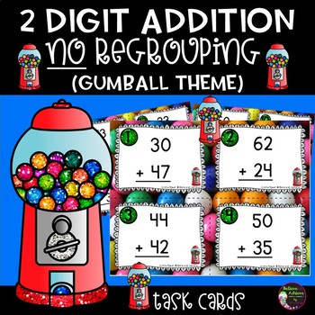 2-Digit Addition NO regrouping task cards (Gumball theme)