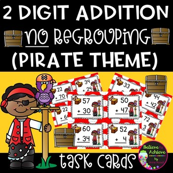 Two-Digit Addition NO regrouping task cards (Pirate theme)