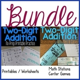 Two-Digit Addition No-Prep Practice & Math Stations BUNDLE