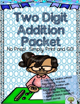 Two Digit Addition Packet No Prep! Simply Print and GO!