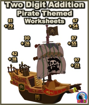 Two Digit Addition - Pirate Themed Worksheets - Vertical