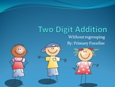 Addition (Two Digit- No Regrouping) PowerPoint Practice