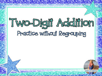 Two-Digit Addition Practice (No Regrouping!)