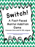 Two-Digit Addition Problems - Switch! A Fast Paced Mental Math Game