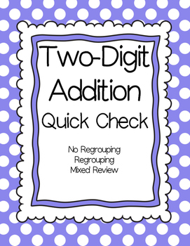 Two Digit Addition Quick Check