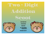 Two Digit Addition Scoot (Game)