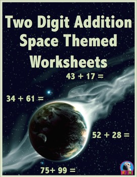 Two Digit Addition - Space Themed Worksheets - Horizontal